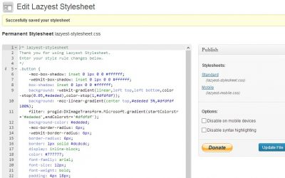 Get LazyestStylesheet Plugin for WordPress Theme Modifications