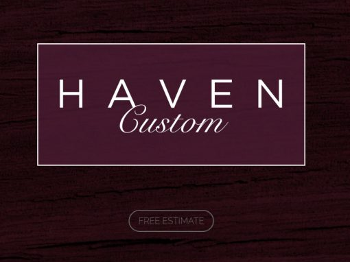 Haven Custom